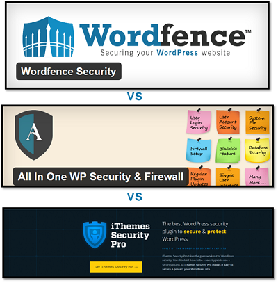 تفاوت Worfence با iThemes Security با All In One WP Security